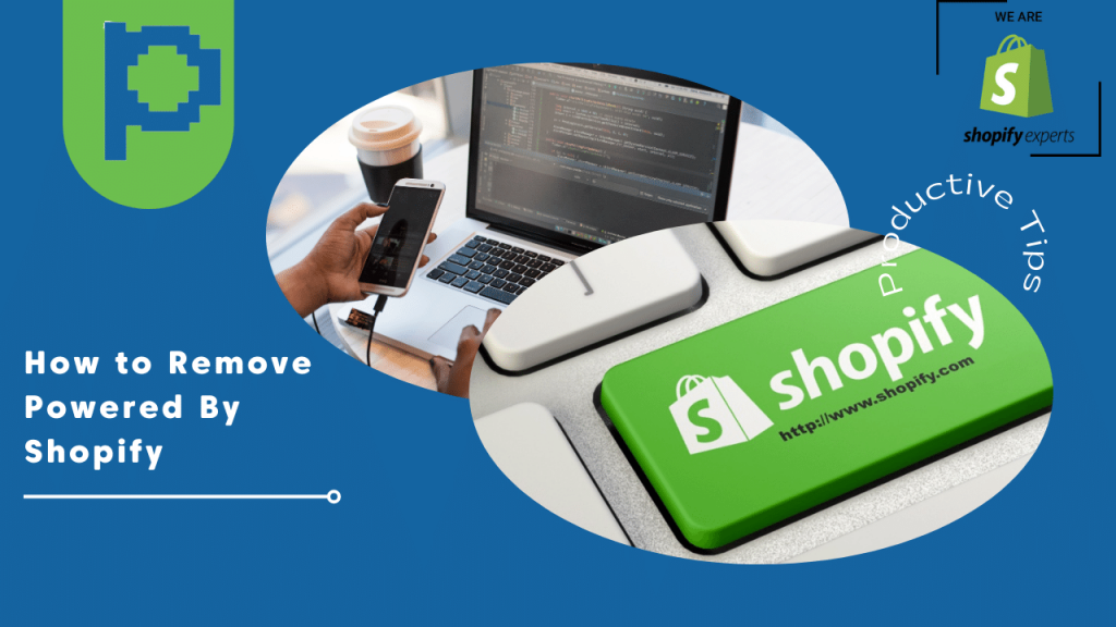 How to Remove Powered By Shopify From Your Shopify Store?